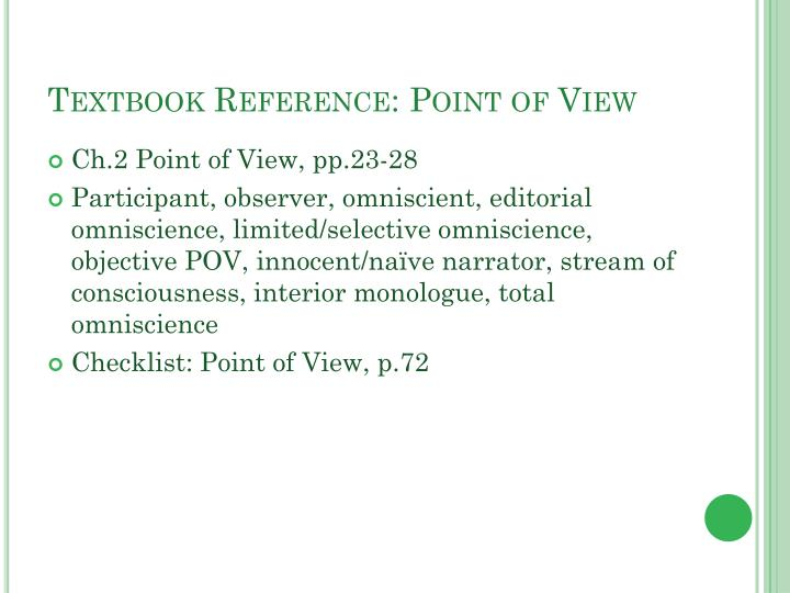 Textbook Reference: Point of View