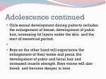 adolescence continued