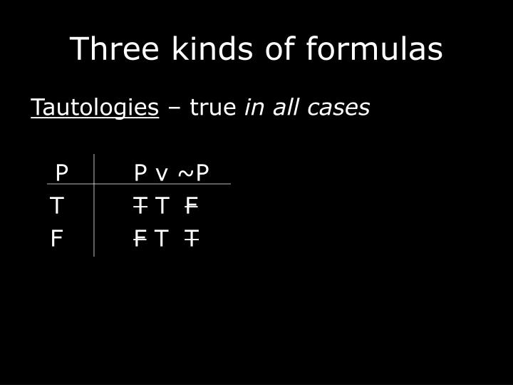 Three kinds of formulas
