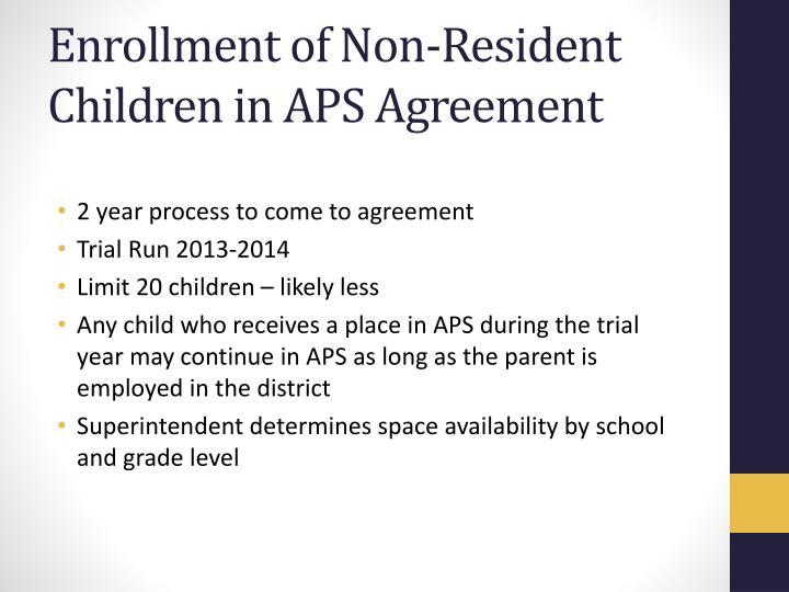 Enrollment of Non-Resident Children in APS Agreement