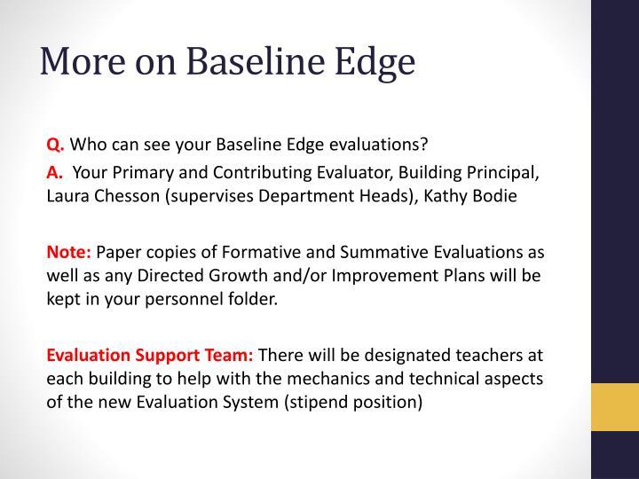 More on Baseline Edge