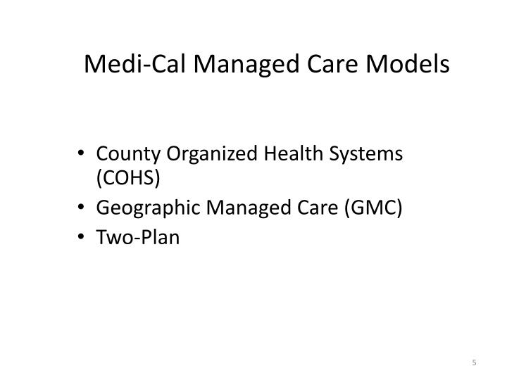 Medi-Cal Managed Care Models