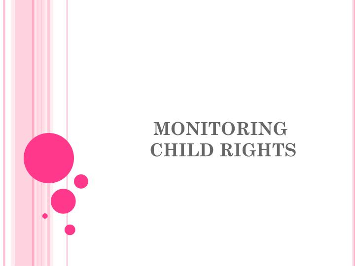 Monitoring child rights