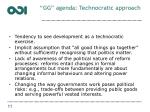 gg agenda technocratic approach