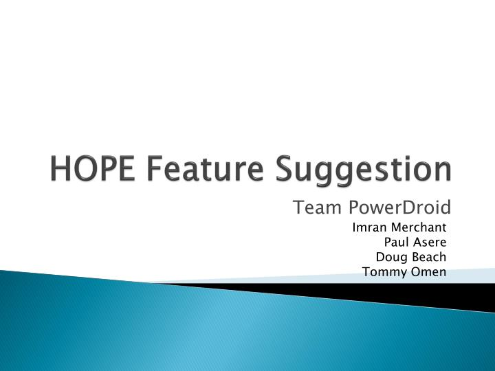 hope feature suggestion n.