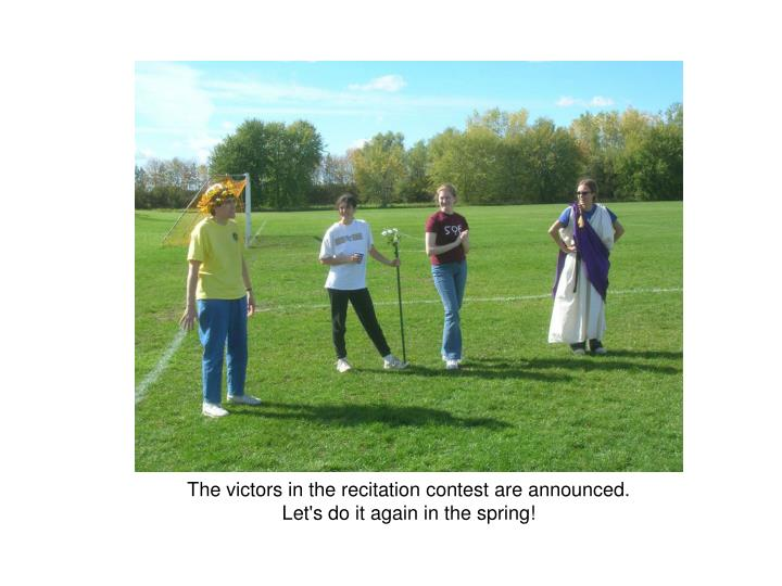 The victors in the recitation contest are announced