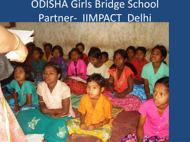 ODISHA Girls Bridge School
