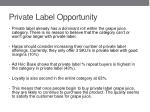 private label opportunity