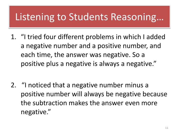 Listening to Students Reasoning…