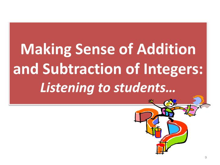 Making Sense of Addition and Subtraction of Integers: