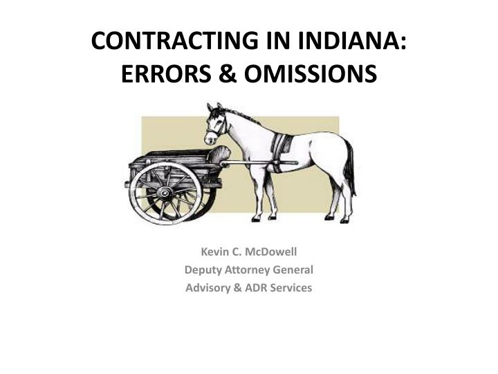 Contracting in indiana errors omissions