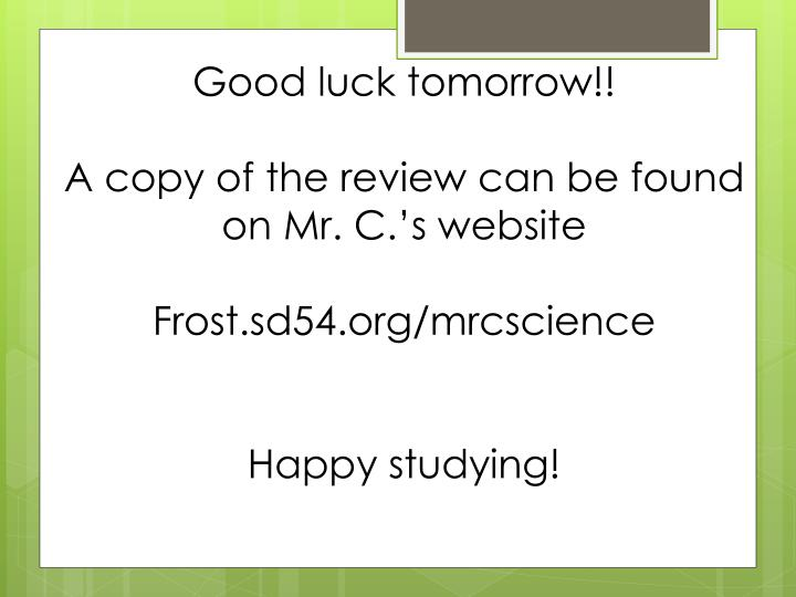 Good luck tomorrow!!
