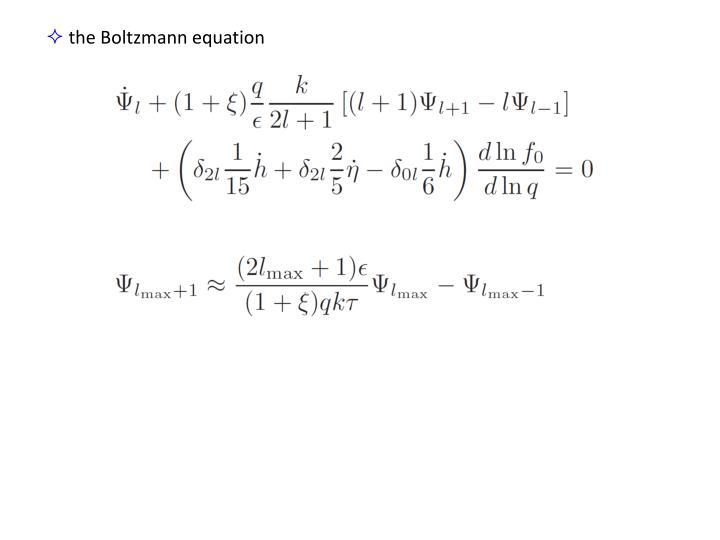 the Boltzmann equation