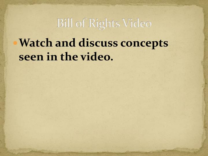 Bill of Rights Video
