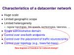 characteristics of a datacenter network