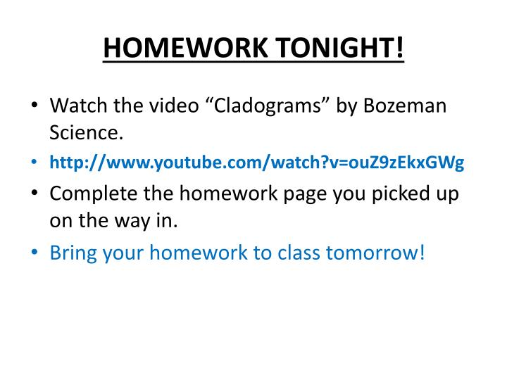 Homework tonight