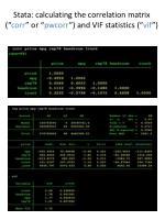 stata calculating the correlation matrix corr or pwcorr and vif statistics vif