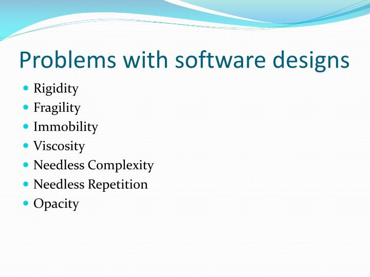 Problems with software designs