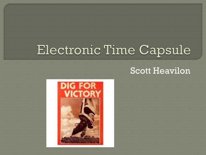 electronic time capsule n.