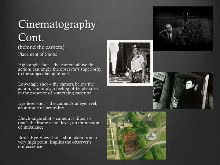 Cinematography Cont.