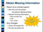 obtain missing information