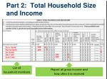 part 2 total household size and income1