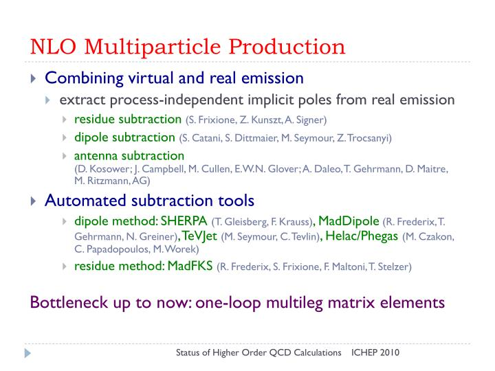 NLO Multiparticle Production