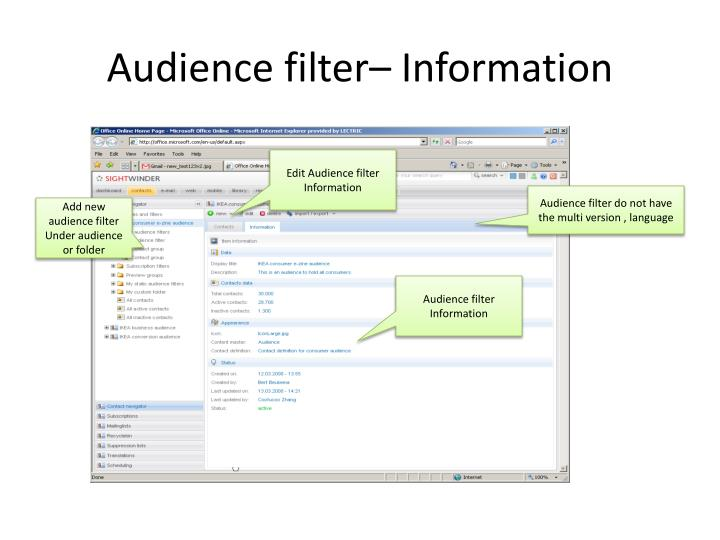 Audience filter– Information
