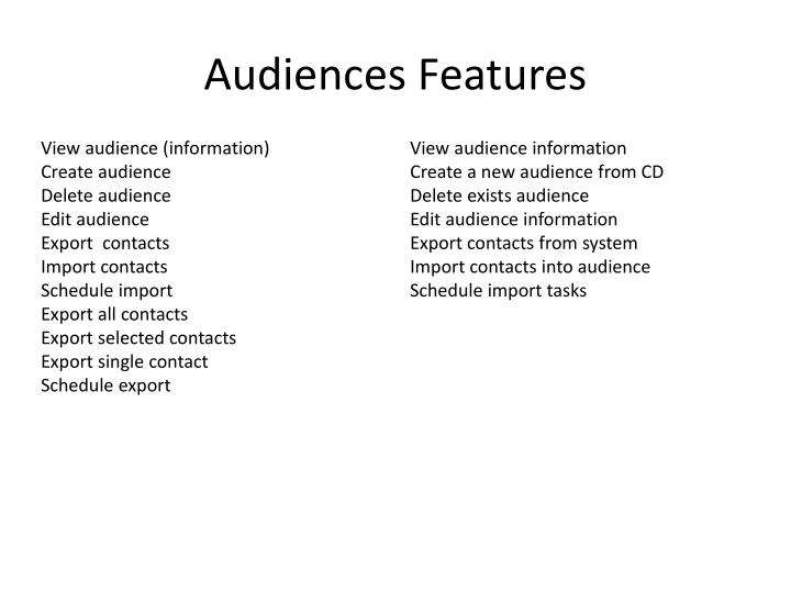 Audiences Features
