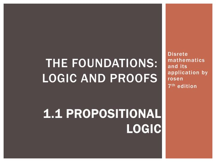 The foundations logic and proofs