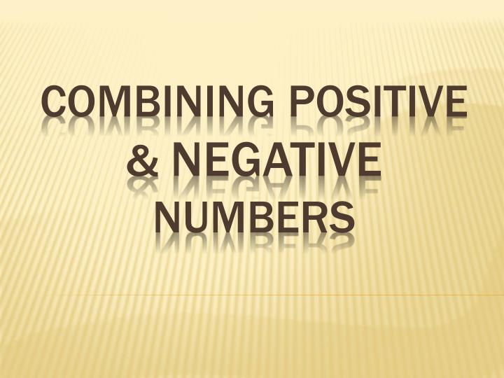 Combining positive negative numbers
