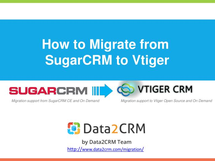 how to migrate from sugarcrm to vtiger n.
