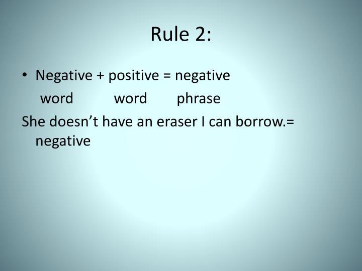 Rule 2: