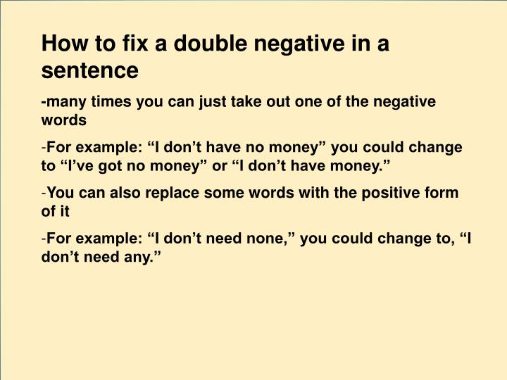 How to fix a double negative in a sentence