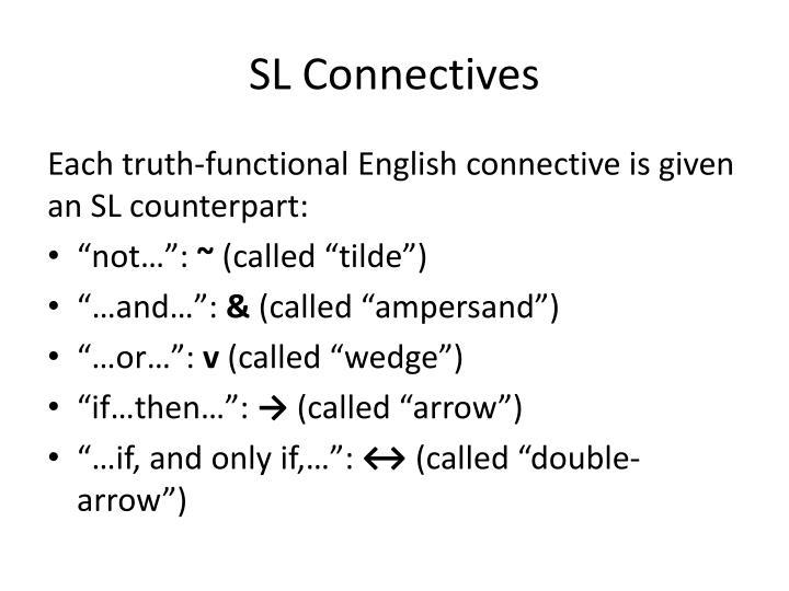 SL Connectives