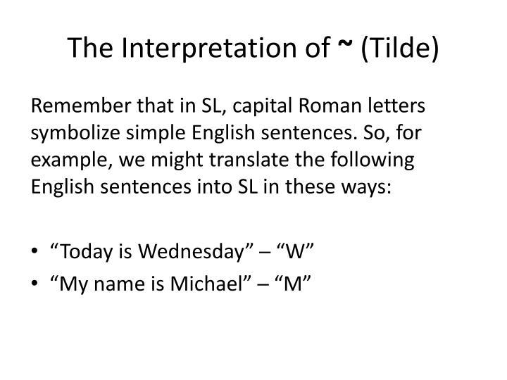 The Interpretation of