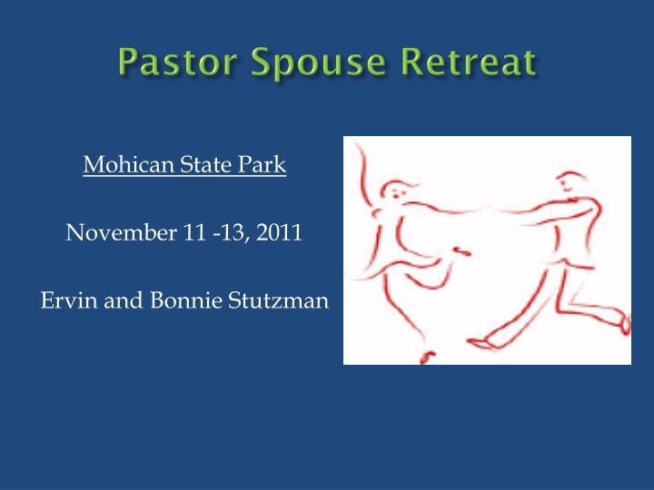 Pastor Spouse Retreat