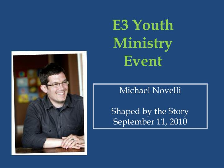 E3 Youth Ministry Event