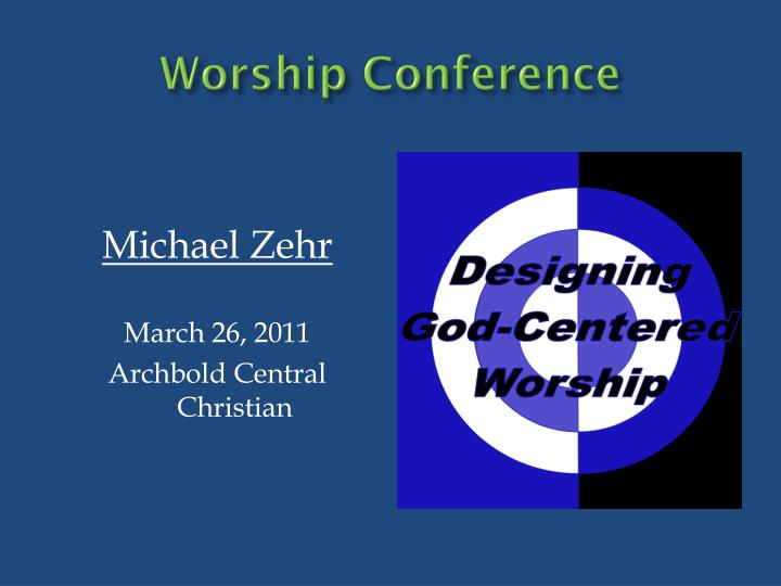 Worship Conference