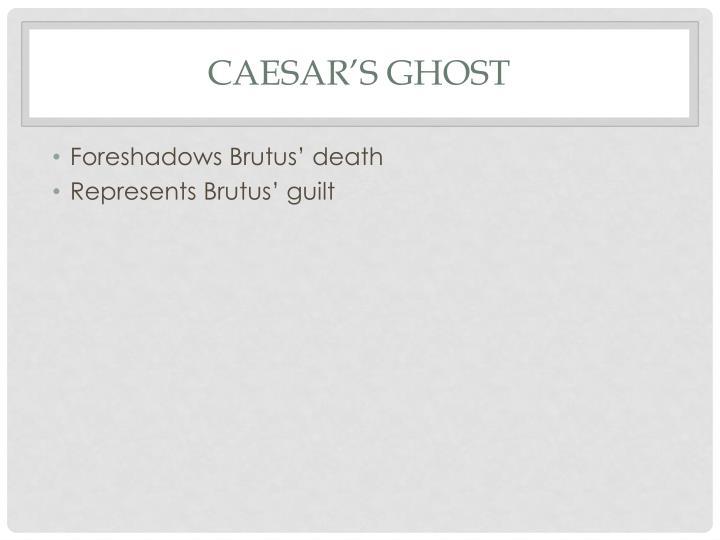 Caesar's ghost