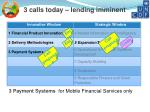 3 calls today lending imminent