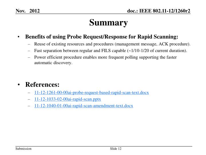 Benefits of using Probe Request/Response for Rapid Scanning: