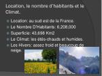 location le nombre d habitants et le climat