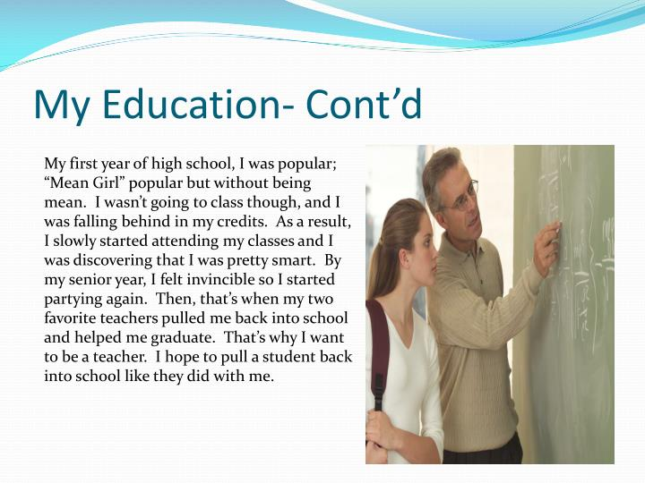 My Education- Cont'd