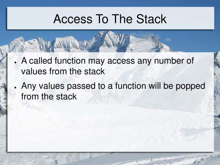 Access To The Stack