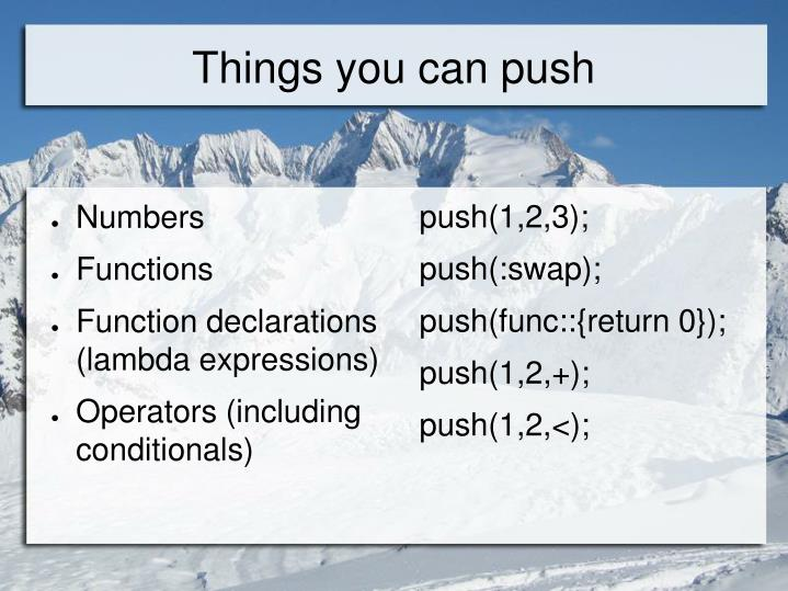 Things you can push