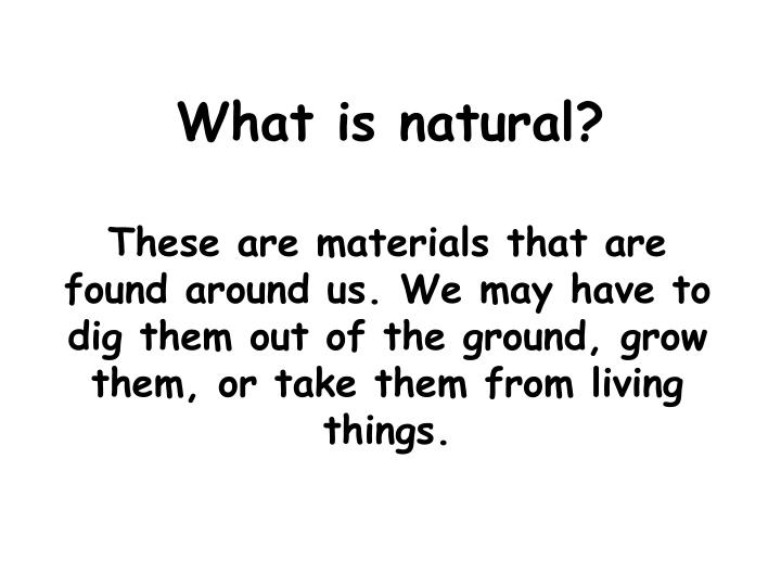What is natural