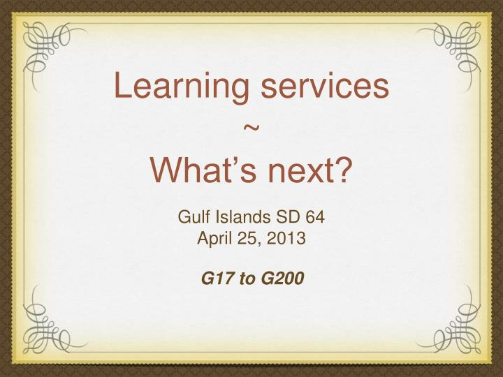 learning services what s next n.