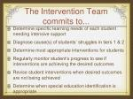 the intervention team commits to