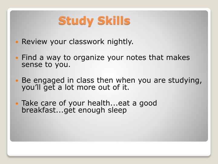 Review your classwork nightly